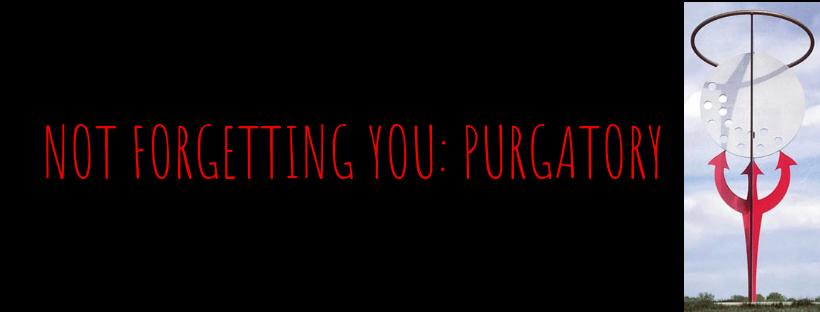 NOT FORGETTING YOU_ PURGATORY